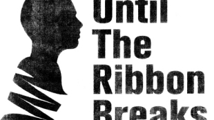Until The Ribbon Breaks